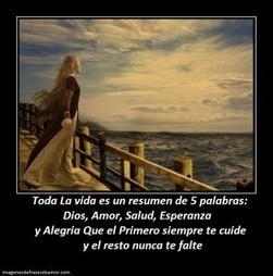 Toda La vida es un resumen de 5 palabras Dios, Amor | Imagenes de Frases de Amor | Imagenes Con Mensajes de Amor | Scoop.it