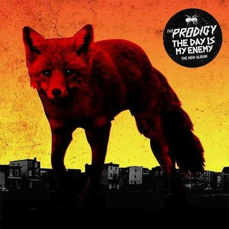 The Prodigy's new album has a name, a release date, and a tracklist | DJing | Scoop.it