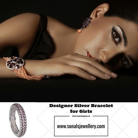 Growing Popularity of Silver Jewellery Online Shopping - Silver Bangles & Bracelets Online for Women in India | Sonals Jewellery | Scoop.it