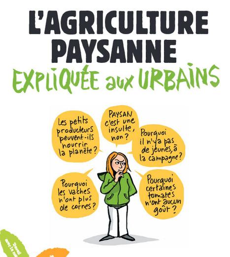L'agriculture paysanne expliquée aux urbains - Confédération Paysanne   Cette nature qui nous soigne   Scoop.it