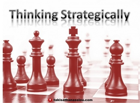Thinking Strategically | Takis Athanassiou | Leadership Initiative | Scoop.it