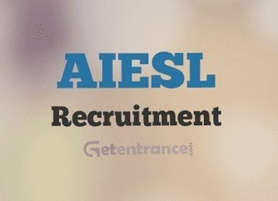 AIESL Recruitment 2016 | Entrance Exams and Admissions in India | Scoop.it