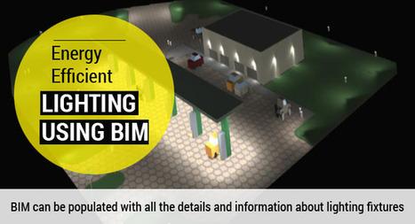 How to Design Best Energy Efficient Lighting Using BIM?   Energy & Sustainability   Scoop.it