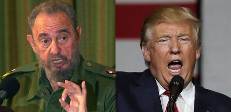 Fidel Castro Just Released  STUNNING Statement About Trump; Campaign In Chaos (TWEETS) | LibertyE Global Renaissance | Scoop.it
