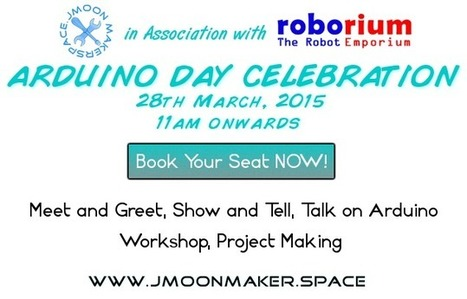 Arduino Day 2015 - Celebration @ JMoon MakerSpace | Raspberry Pi | Scoop.it