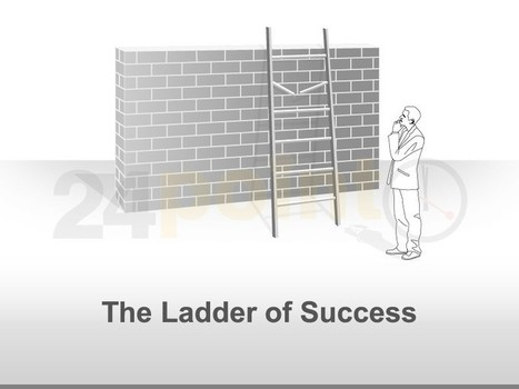 The Ladder of Success | PowerPoint - Maps, Templates, Diagrams, Illustrations and more! | Scoop.it