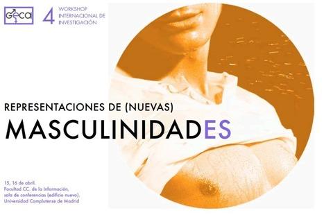 Workshop: Representaciones de (nuevas) masculinidades por la igualdad. Madrid 14 y 15 de abril. | #hombresporlaigualdad | Scoop.it