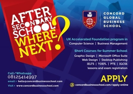 After secondary school where next! Concord Global Business School! - Xclusivemp3 | No 1 Entertainment Platform | English Learning House | Scoop.it