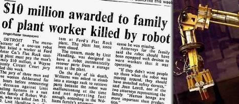 25 janvier 1979. Premier meurtre d'un homme par un robot. Lieu : une usine Ford du Michigan. | Post-Sapiens, les êtres technologiques | Scoop.it