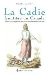 «La Cadie, frontière du Canada – Micmacs et Euro-Canadiens au ... - Bible urbaine   GénéaKat   Scoop.it