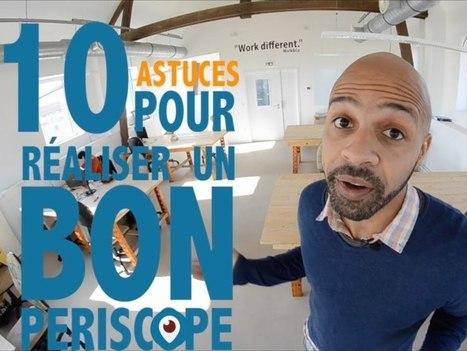 10 astuces pour réaliser un bon Periscope - B2B & Digital | Curation : quoi de neuf autour du marketing digital ? | Scoop.it