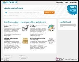 Zinfos: Trokus.fr un hébergement gratuit de fichiers volumineux   le foyer de Ticeman   Scoop.it