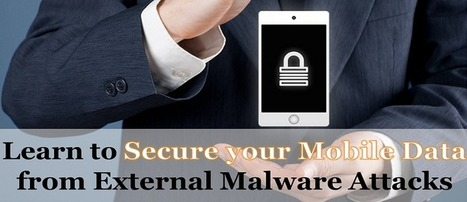 Read the Latest Tips to Protect the Data of your Mobile Device | Tech and Gadgets News | Scoop.it