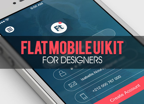 Flat Mobile UI/UX Kit for Designers | deSign of the Times | Scoop.it