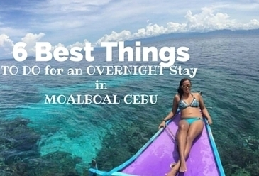 6 Best Things To Do for an OVERNIGHT Stay in Moalboal Cebu - Everywhere with Ferna | Philippine Travel | Scoop.it