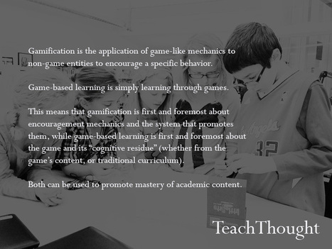 The Difference Between Gamification And Game-Based Learning | TeachThought | Serious-Minded Games | Scoop.it