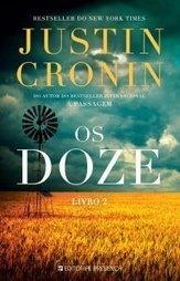 Opinião – Os Doze – Justin Cronin- Editorial Presença | Ficção científica literária | Scoop.it