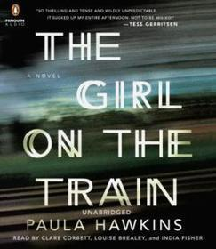 The Girl on the Train: A Novel by Paula Hawkins AudioBook | Free Audio Books | Scoop.it