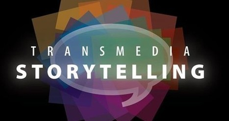 Call for presentation : Transmedia Storytelling World Conference in ... | Storytelling | Scoop.it