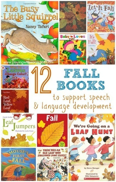 12 Fall Books to Support Speech & Language Development in Young Children | Early Literacy and Numeracy | Scoop.it