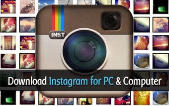 Download Instagram for PC | Instagram for Computer Download (Windows Vista/7/8) | Tech | Scoop.it