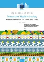Tomorrow's healthy society - Research priorities for foods and diets - JRC Science Hub - European Commission | Gestión de Proyectos I+D+i | Scoop.it