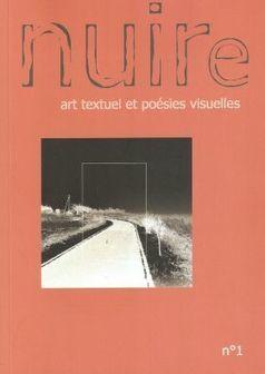 Nuire n°1, art textuel et poésies visuelles, par François Huglo | Poésie Elémentaire | Scoop.it
