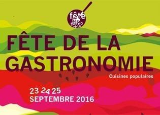 La sixième Fête de la Gastronomie met à l'honneur les cuisines populaires | Le portail des ministères économiques et financiers | Fête de la Gastronomie 23 au 25 sept. 2016 | Scoop.it