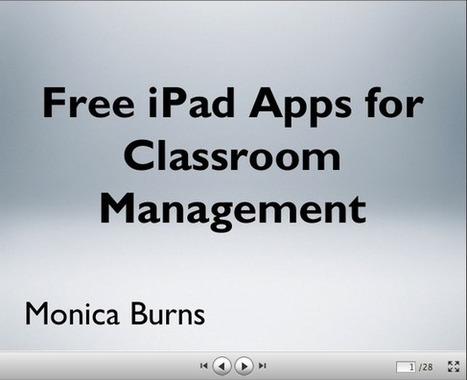 Free iPad Apps for Classroom Management - Class Tech Tips with Monica Burns | Better teaching, more learning | Scoop.it