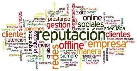 La Gestión de la Reputación Online cada vez más presente en las ... - Lukor | Consultor de Marketing | Scoop.it
