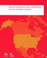Enciclopedia del español en Estados Unidos. Publicaciones del Instituto Cervantes   Nuestro español   Scoop.it
