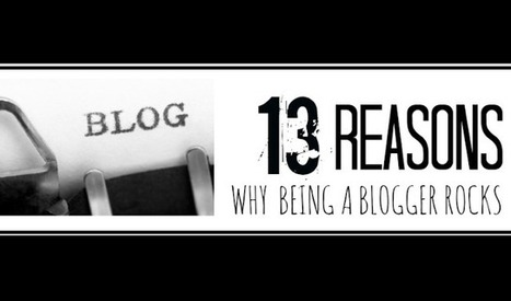 Visualistan: 13 Reasons Why Being A Blogger Rocks [Infographic] | My Blog 2016 | Scoop.it