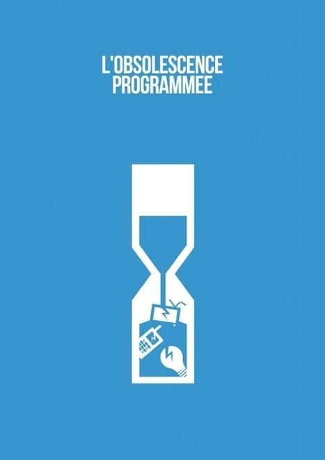 Comment lutter contre l'obsolescence programmée ? | demain un nouveau monde !? vers l'intelligence collective des hommes et des organisations | Scoop.it