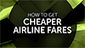 How To Grab Low-Cost Airline Fares | Writer, Book Reviewer, Researcher, Sunday School Teacher | Scoop.it
