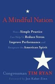What Mindfulness Can Do For the Nation   Psychology Today   A Heart Centered Life   Scoop.it
