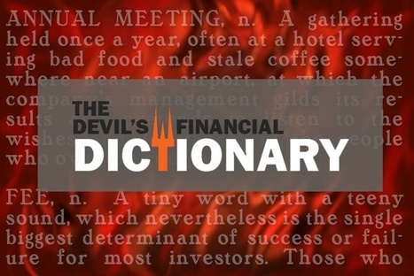 Zweigs Devil's Dictionary: Financial Truisms | Holistic Investment Management | Scoop.it