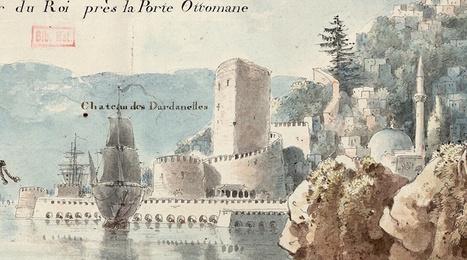 CARTES ANCIENNES - Les relations franco-ottomanes entre espionnage et coopération scientifique | Nos Racines | Scoop.it