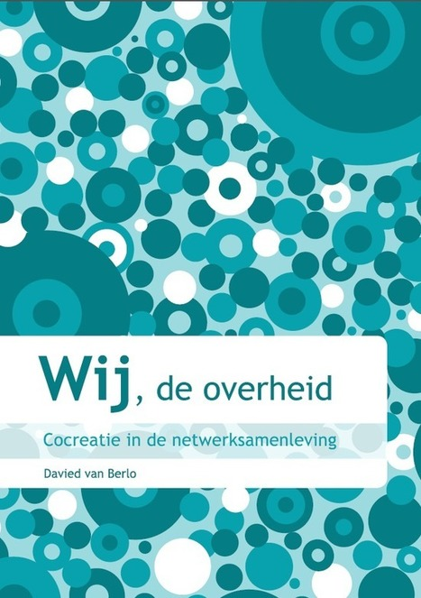 Wij, de overheid - Davied Berlo | D.I.P. Digital in Progress | Scoop.it
