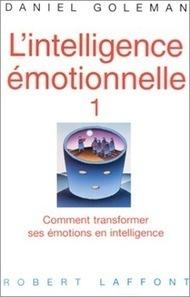 L'intelligence émotionnelle - Des livres pour changer de vie | cmressources, osez positiver le changement | Scoop.it