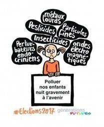 20/09/16 - Générations futures : Mettre la préservation de la santé et de l'environnement au cœur des politiques publiques   Les actus nano repérées par Avicenn   Scoop.it