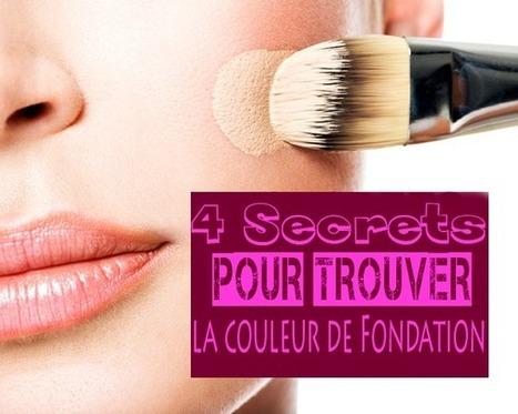 4 Secrets Pour Trouver La Couleur De Fondation   Maquillage   Scoop.it
