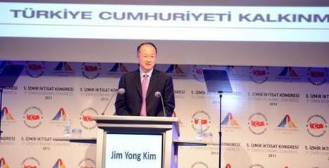 Pour la Banque mondiale, la Turquie est un bon exemple - Zaman | Turquie | Scoop.it