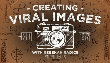 Creating Viral Images with Rebekah Radice | Pinterest | Scoop.it