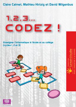 1,2,3 Codez ! entretien avecDavid Wilgenbus - Les Cahiers pédagogiques | Actualités du site du CRAP-Cahiers pédagogiques | Scoop.it