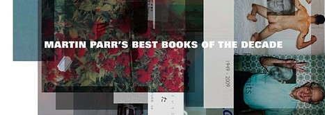 Martin Parr's Best Books of the Decade: the list. - PhotoIreland Festival 2011 | Photography Now | Scoop.it