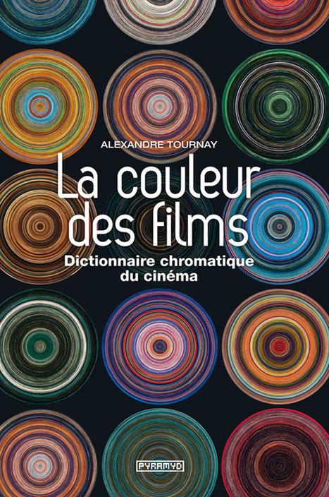 [LIVRE] : La couleur des films | TYPOGRAPHIE | Scoop.it