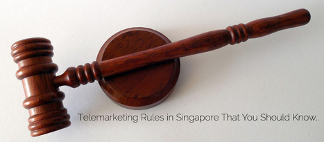 Telemarketing Rules in Singapore That You Should Know.. | Event Marketing | Scoop.it