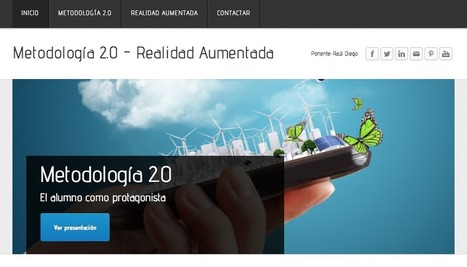 Metodología 2.0 y Realidad Aumentada | Raúl Diego | REALIDAD AUMENTADA Y ENSEÑANZA 3.0 - AUGMENTED REALITY AND TEACHING 3.0 | Scoop.it