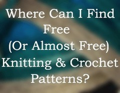 Where Can I Find Free (or Nearly Free) Knitting and Crochet Patterns?   Sewing, Craft, Knitting, Jewelry, and Everything Else Handmade   Scoop.it