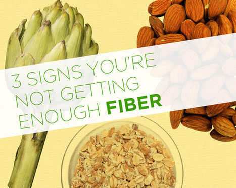 3 Signs You're Not Getting Enough Fiber | Nutrition Today | Scoop.it